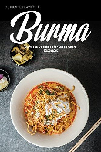 Burma: Burmese Cookbook for Exotic Chefs (English Edition) (Chili Seasoning Mix)