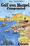 Golf von Neapel /Campanien - Hans Bausenhardt