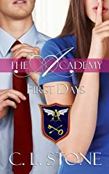 First Days (The Academy) (Volume 2) by C L Stone (2013-11-26)