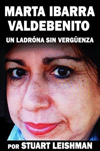 Marta Ibarra Valdebenito: Un ladróna sin vergüenza