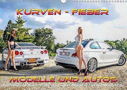 Kurven - Fieber - Modelle und Autos (Wandkalender 2020 DIN A3 quer)