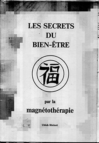 les secrets du bien etre par la magnetotherapie