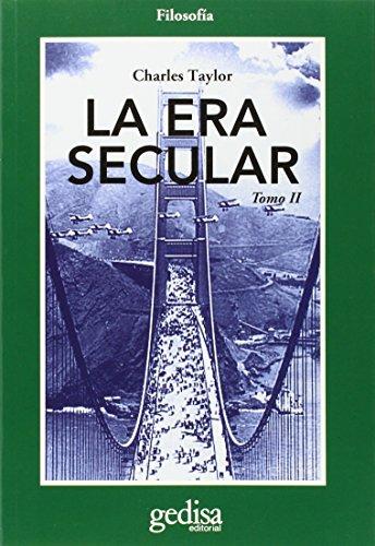 La era secular: ERA SECULAR, LA II: 2 (CLADEMA/FILOSOFÍA)