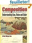 Composition: Understanding Line, Nota...