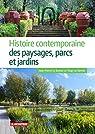 Histoire des paysages parcs et jardins de France par Le Dantec