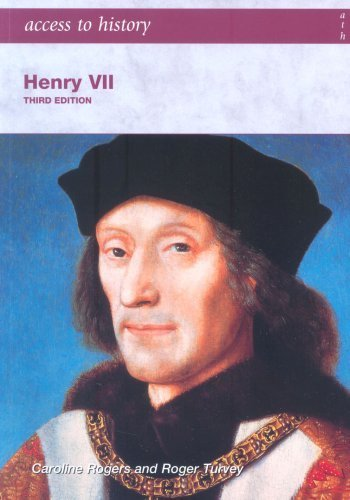 Access to History: Henry VII third edition by Turvey, Roger, Rogers, Caroline (2005) Paperback