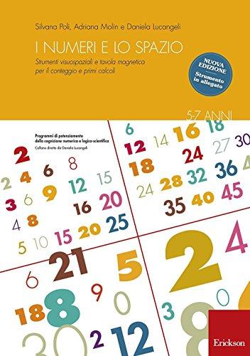 I numeri e lo spazio con la LIM. Strumenti visuospaziali per il conteggio, primi calcoli e tabelline. Con Prodotti vari
