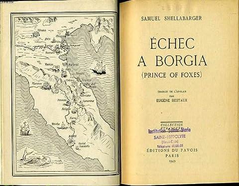 Echec a borgia (prince of foxes)