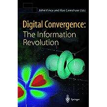 DIGITAL CONVERGENCE. : The information revolution