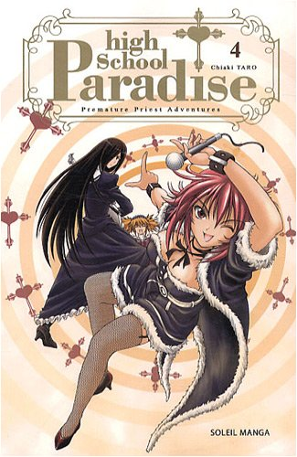 High School Paradise, Tome 4 : par Chiaki Taro