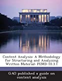 Content Analysis: A Methodology for Structuring and Analyzing Written Material: Pemd-10.3.1
