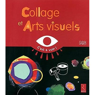 Collages et arts visuels