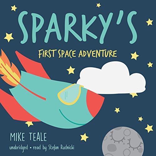 Sparky's First Space Adventure  Audiolibri