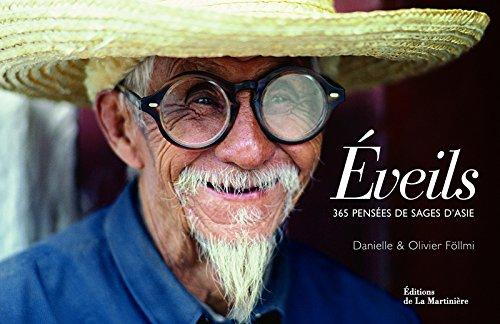 Eveils. 365 pensées de sages d'Asie par Olivier Follmi