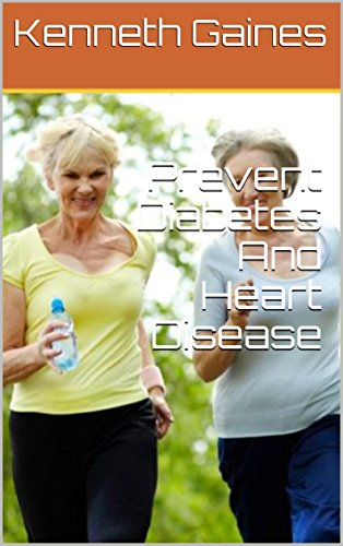 Prevent Diabetes And Heart Disease (English Edition)
