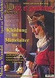 Pax et gaudium - Spass an Geschichte - Nr. 14 - Februar, März, April 2004 - Kleidung im Mittelalter - Mode im Wandel