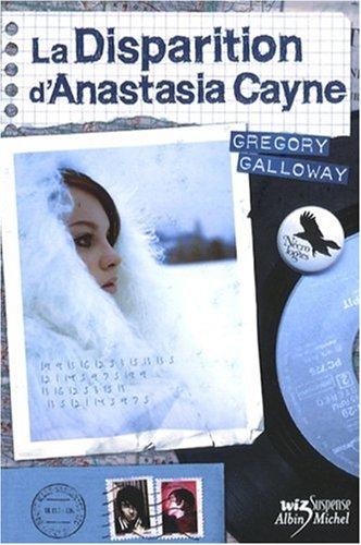 "<a href=""/node/10456"">La disparition d'Anastasia Cayne</a>"