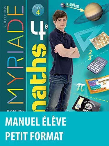 Myriade mathématiques 4e : Manuel de l'élève - Nouveau programme 2016