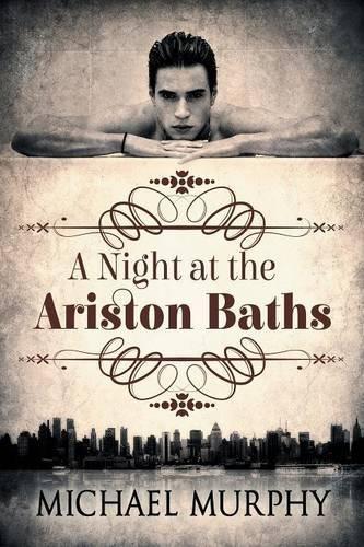 a-night-at-the-ariston-baths