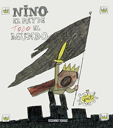 Nino, el rey de todo el mundo (Los Álbumes)