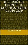 Résumé Du Livre The Millionnaire Fastlane...