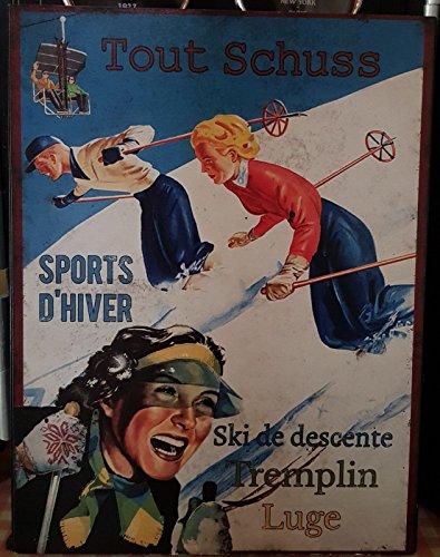 Plaque «sport d'hiver tout schuss »25*33 cm