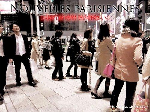 NOUVELLES PARISIENNES: Dans les rues de Ginza VI