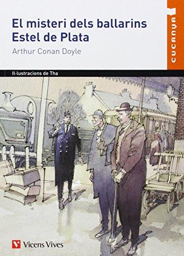 El Misteri Dels Ballarins. Estel De Plata (Col·lecció Cucanya) - 9788468201078