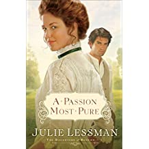 A Passion Most Pure (The Daughters of Boston Book #1): A Novel