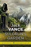 Suldrun's Garden: Lyonesse Book 1