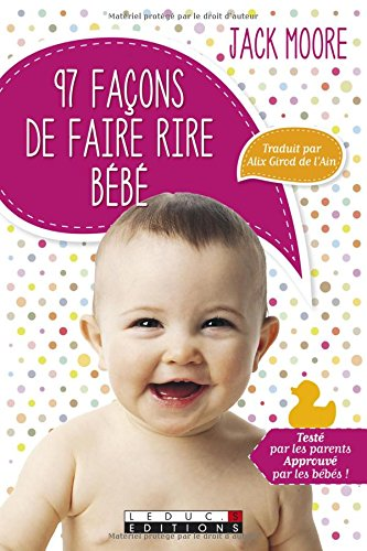97 façons de faire rire Bébé par Moore Jack