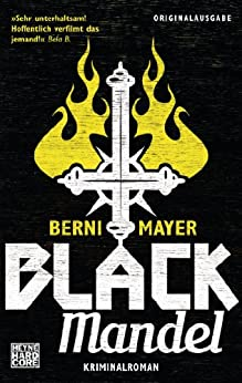 Black Mandel: Roman (Max Mandel 2) von [Mayer, Berni]