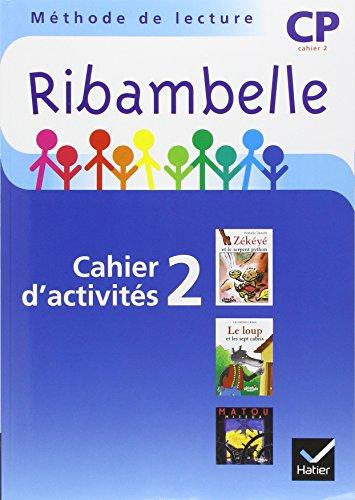 Ribambelle CP Serie Bleue 2008, Cahier d'Activites 2 + Livret d'Entrainement 2 par Demeulemeester J-P+N