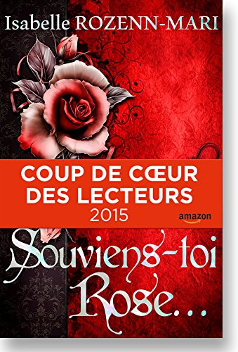 Download books Souviens-toi Rose...: Suspense