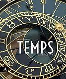 La découverte du temps - Science et philosophie