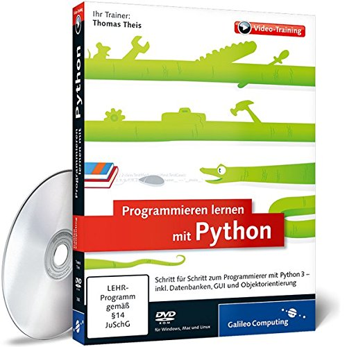 Programmieren lernen mit Python - Das Training für Einsteiger (Python-programmierung 1.)