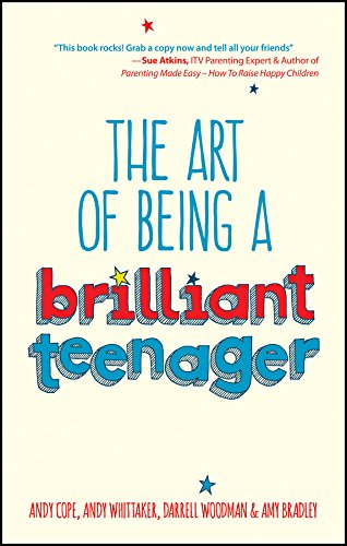 The Art of Being a Brilliant Teenager (English Edition) por Andy Cope