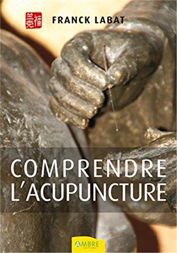 Comprendre l'acupuncture