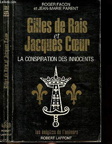 GILLES DE RAIS JACQUES COEUR
