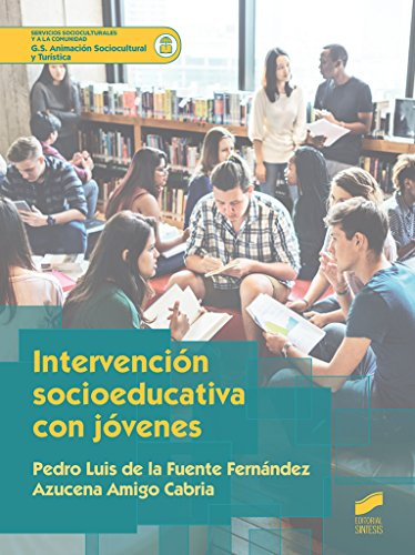 Intervención socioeducativa con jóvenes: 48 (Ciclos Formativos)