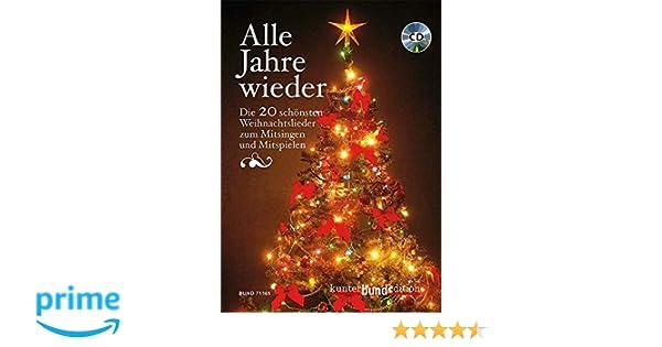 Deutsche Weihnachtslieder Zum Mitsingen.Alle Jahre Wieder Die 20 Schönsten Weihnachtslieder Zum Mitsingen