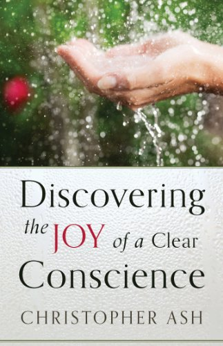 discovering-the-joy-of-a-clear-conscience-english-edition
