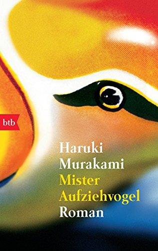 Buchseite und Rezensionen zu 'Mister Aufziehvogel: Roman' von Haruki Murakami