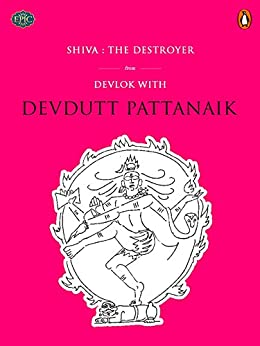 Shiva: The Destroyer (Penguin Petit) by [Pattanaik, Devdutt]