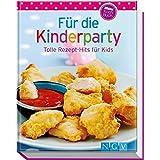 Für die Kinderparty (Minikochbuch): Tolle Rezept-Hits für Kids