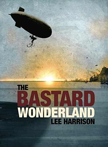 The Bastard Wonderland by [Harrison, Lee]