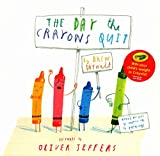 [(The Day the Crayons Quit)] [Author: Drew Daywalt, Oliver Jeffers] published on (July, 2016)