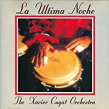 Ultima Noche by Xavier Cugat (1992-05-12)