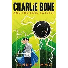 Charlie Bone and the Time Twister (Charlie Bone series Book 2)