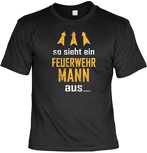T-Shirt FFW Motiv mit Humor - So sieht ein Feuerwehr Mann aus ... - tolles Geschenk für Feuerwehrler Schwarz